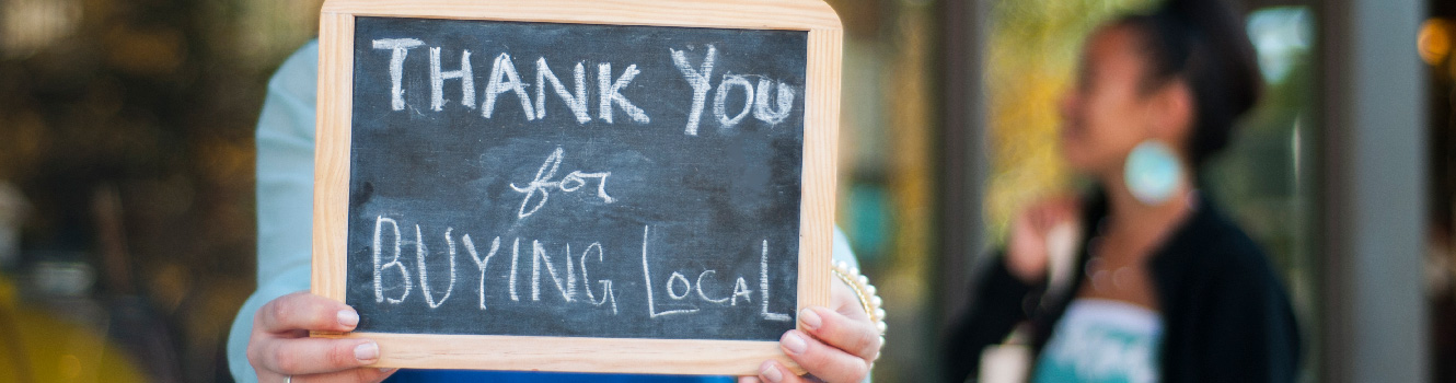 remember to buy local our businesses will thank you